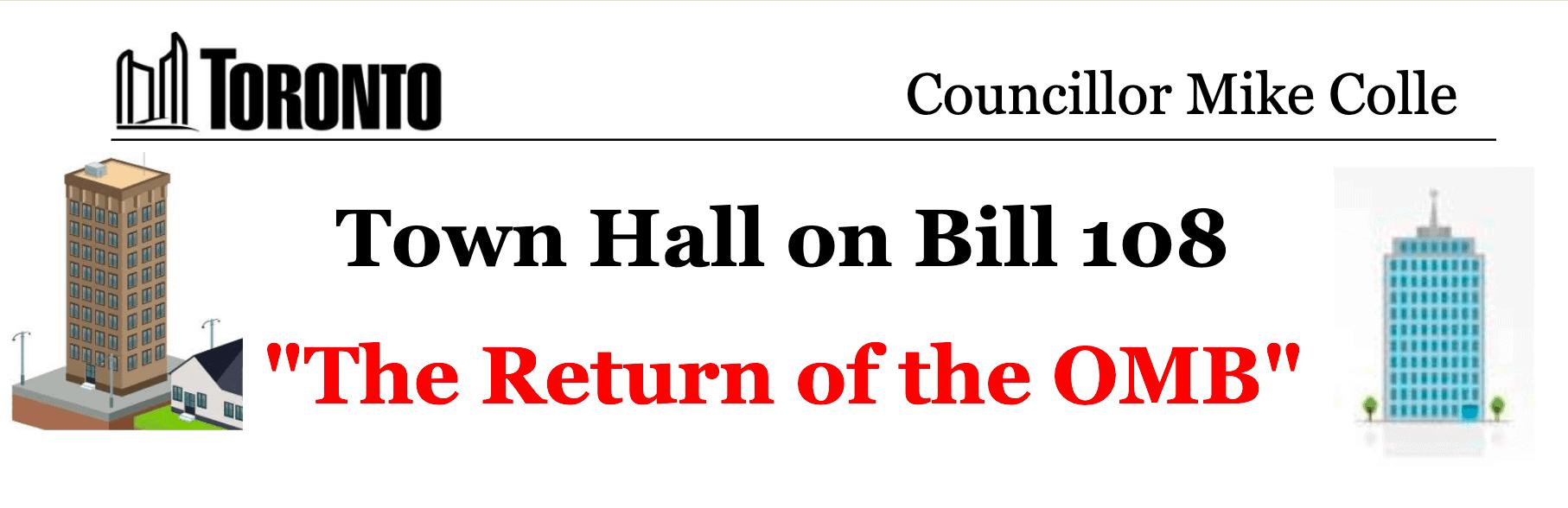 Bill 108 Town Hall
